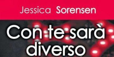 """Anteprima: """"Con te sarà diverso"""" di Jessica Sorensen"""