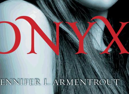 """Anteprima: """"Onyx"""" di Jennifer L. Armentrout"""