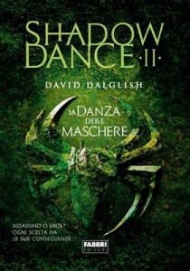 Shadowdance-La-danza-delle-maschere-David-Dalglish-Cover-italiana