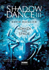 Shadowdance-La-danza-delle-spade-David-Dalglish-Cover-italiana