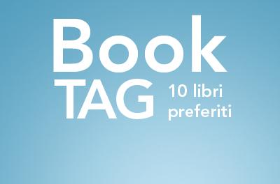 Book Tag: I miei dieci libri preferiti