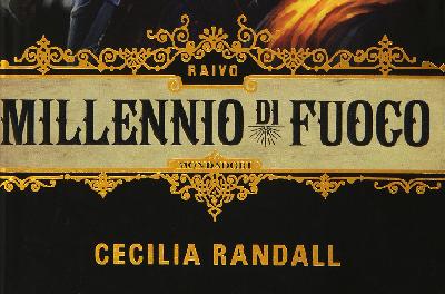 """Anteprima: """"Raivo. Millennio di fuoco"""" di Cecilia Randall"""