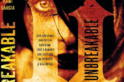 """Anteprima: """"Unbreakable"""" di Kami Garcia"""