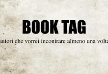 #BOOKTAG: Gli autori che vorrei incontrare almeno una volta nella vita.