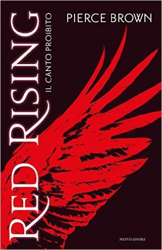 Il-canto-proibito-di-Pierce-Brown-Red-Rising-series