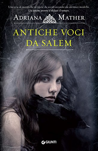 Antiche-voci-da-Salem-di-Adriana-Mather-Come-si-impicca-una-strega-How-to-Hang-a-Witch