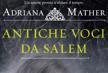 """Recensione: """"Antiche voci da Salem"""" di Adriana Mather"""