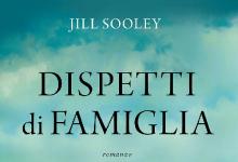 """Recensione: """"Dispetti di famiglia"""" di Jill Sooley"""