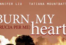 """Recensione: """"Burn my Heart: Brucia per me"""" di Jennifer Liu & Tatiana Mountbatten"""