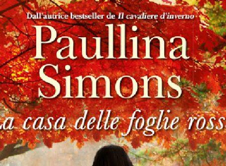 """Anteprima: """"La casa delle foglie rosse"""" di Paullina Simons"""