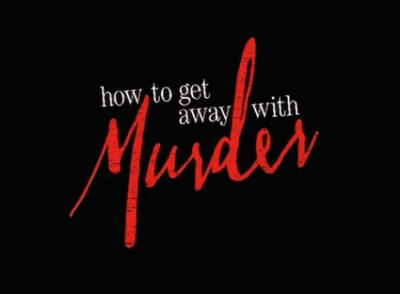 How to get away with a murderer 3: Promosso o Bocciato?
