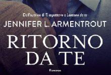 """Anteprima: """"Ritorno da te"""" di Jennifer L. Armentrout"""