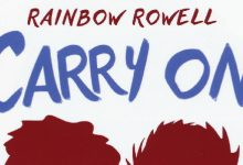"Anteprima. ""Carry on"" di Rainbow Rowell"