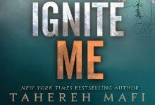 "Anteprima: ""Ignite Me"" di Tahereh Mafi"