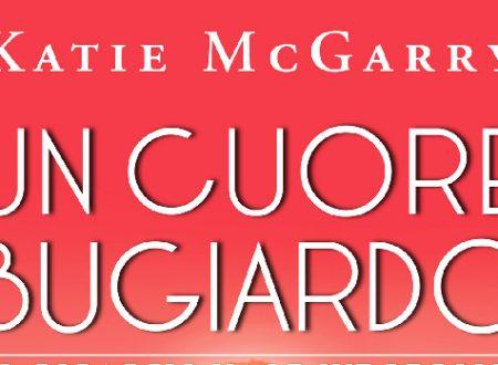 "Anteprima: ""Un cuore bugiardo"" di Katie McGarry"