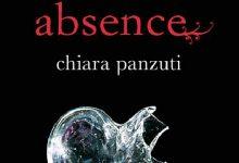 """Anteprima: """"ABSENCE. Il gioco dei quattro"""" di Chiara Panzuti"""