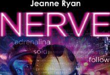 "Anteprima: ""Nerve"" di Jeanne Ryan"