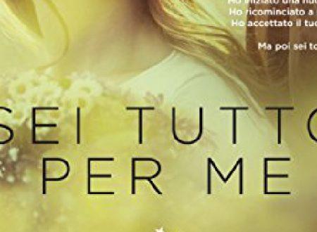 """Anteprima: """"Sei tutto per me"""" di Jennifer L. Armentrout"""