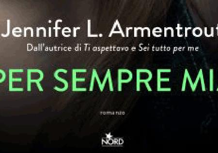 """Anteprima: """"Per sempre mia"""" di Jennifer L. Armentrout"""