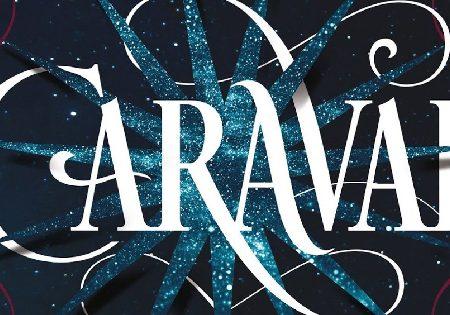 "Anteprima: ""Caraval"" di Stephenie Garber"