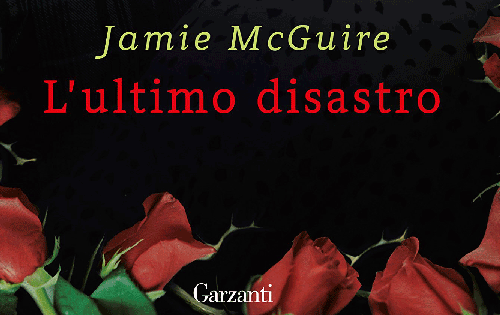 "Recensione: ""L'ultimo disastro"" di Jamie McGuire"