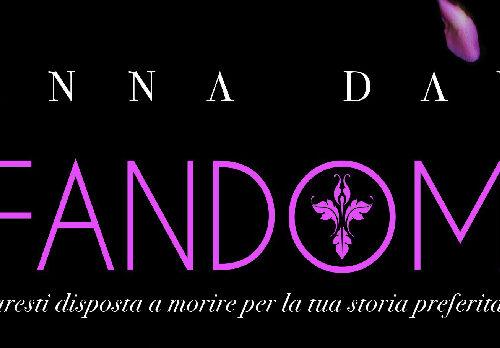 """Anteprima: """"Fandom"""" di Anna Day"""