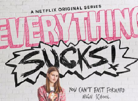 Everything Sucks: Recensione prima stagione (NETFLIX)