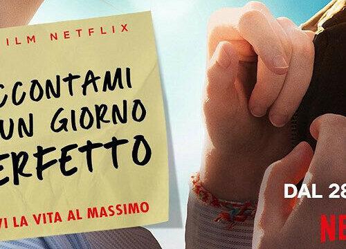 Raccontami di un giorno perfetto: Recensione (Film Netflix)