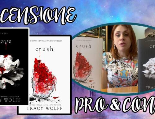 """""""Crave"""" e """"Crush"""" di Tracy Wolff: Pro e Contro"""