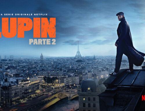 LUPIN PT 2 (Netflix): Recensione