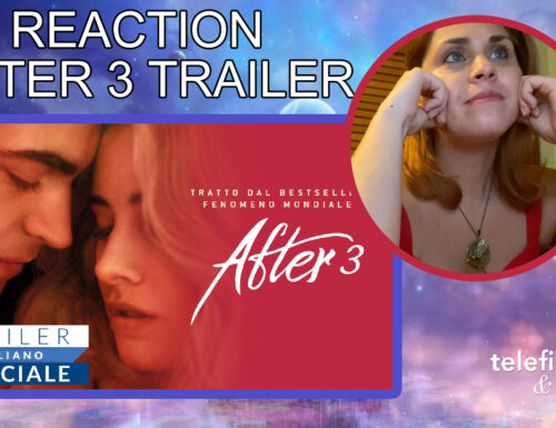 AFTER 3: REACTION TRAILER UFFICIALE