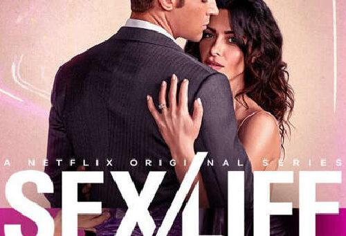 Sex/Life (NETFLIX): Recensione